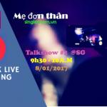 Talkshow 2: Mẹ đơn thân làm gì để hạnh phúc ?