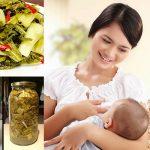 Phụ nữ sau sinh có nên ăn dưa muối?