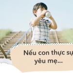 8 câu cha mẹ hãy nhớ đừng bao giờ nói với con